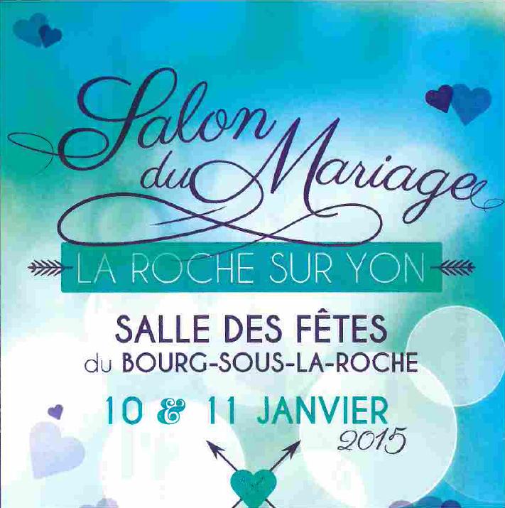 Salon du mariage la roche sur yon vendee mag - Salon du mariage la roche sur yon ...